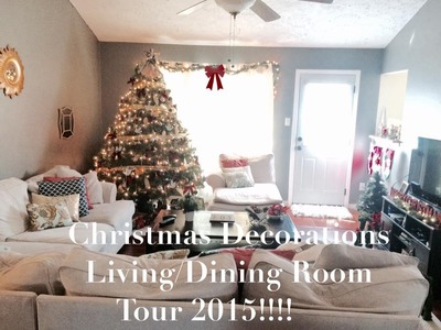 Christmas Decorations| Living.Dining Room Tour 2015