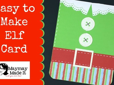 Elf Card So Easy {With and Without Cricut}