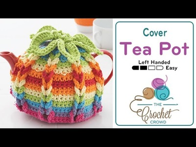 How to Crochet a Teapot Cover: Hibiscus Teapot Cozy