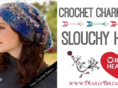 How to Crochet Charming Slouchy Hat