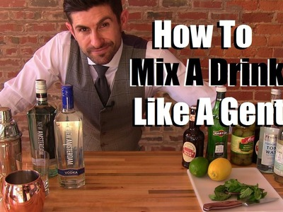 How To Mix A Drink Like A Gentleman | 3 Stylish Drink Options | Stylish Party Tips