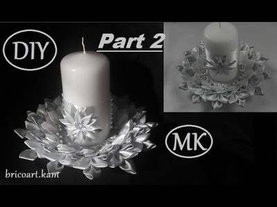 DIY.Kanzashi.Tutorial Part 2.Table centerpiece.Table decoration.MK.bricoart.kam