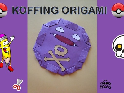 KOFFING  ORIGAMI POKEMON GO- How to make Origami