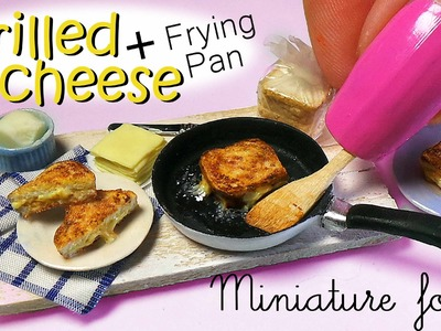 Miniature Grilled Cheese Tutorial & Frying Pan. Miniature Food