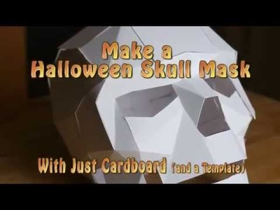 Papercraft Skull Halloween Mask - Last Minute Halloween Costume 2015 1080p