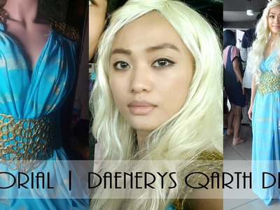 TUTORIAL | Daenerys Targaryen Qarth Dress (Game of Thrones)