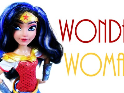 Wonder Woman Doll Repaint [ DC Superhero Girls ]