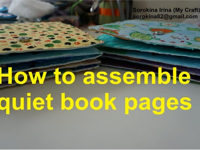 How to assemble quiet book pages
