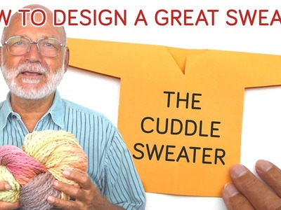 How to Design a Great Sweater - Constructing the Cuddle Sweater