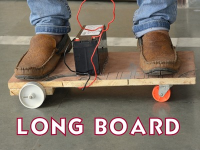 "How to make a electric Longboard  ""easy way"" creative kids"