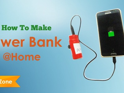 How To Make Power Bank For Mobile At Home Easy DIY