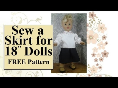 "FREE 18 Inch Doll Clothes Patterns: Sew a Skirt for 18"" Doll (Like AG Dolls)"