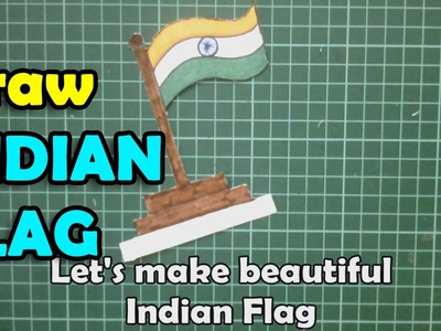 How to make National Flag of India | Indian Flag