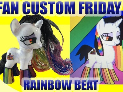 Rainbow Beat Pony || FAN CUSTOM FRIDAY #3 || Custom OC Pony Giveaway & Tutorial