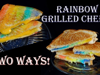 Rainbow Grilled Cheese Two Ways! - with yoyomax12