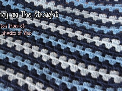 Granny on the Straight crocheted blanket: three shades of blue - part 1