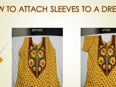 How to attach Sleeves to a Ready-made Dress