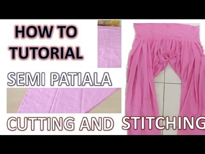 How to | Cutting and Stitching of Semi Patiala Salwar