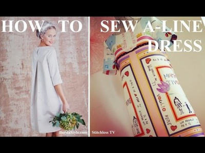 How to sew A-line shift dress Burdastyle pattern