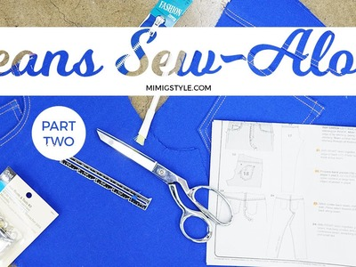 JEANS SEW-ALONG PART 2