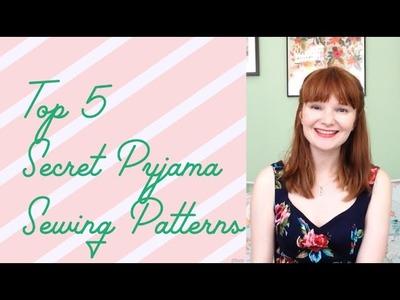 Top 5 Secret Pyjama Sewing Patterns
