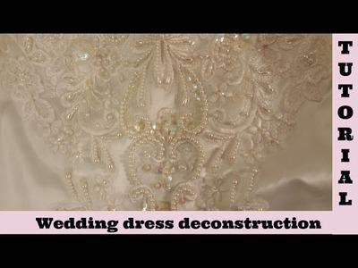 Wedding dress 1 deconstruction Shabby Chic tutorial,  lace, applique, fabric, by Crafty Devotion