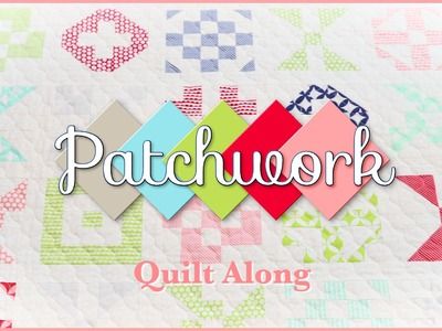 Fat Quarter Shop's Patchwork Quilt Along! - Trailer