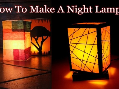 How to Make A Beautiful Night Lamp | DIY Craft Tutorial
