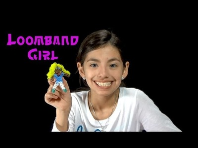 How to make a loom band girl - KidToyTesters (Yumiko)