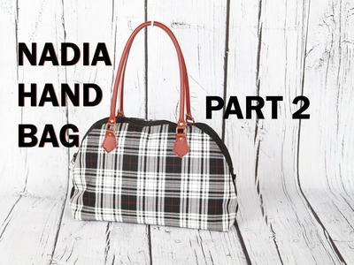 Nadia Handbag Part 2. Leather handles and zip pocket pouch