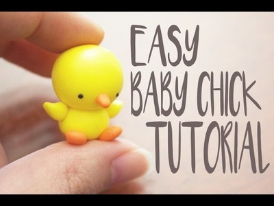 EASY Polymer Clay Baby Chick Tutorial