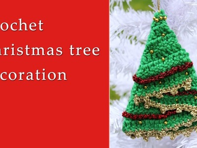 Crochet Christmas tree decoration tutorial