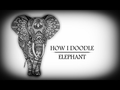 How I Doodle - Elephant Speed Drawing