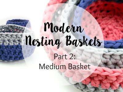 How To Crochet the Medium Modern Nesting Basket, Episode 351