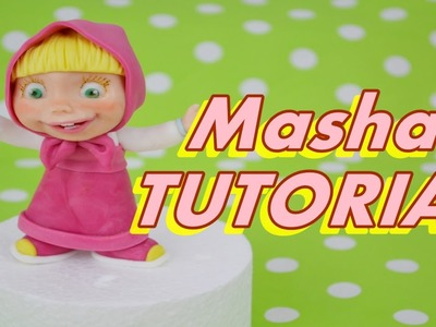 TUTORIAL MASHA (and the bear) cake topper fondant - torta masha e orso in pasta di zucchero