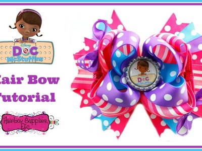 Doc McStuffins Hair Bow Tutorial - Hairbow Supplies, Etc.