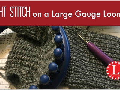 LOOM KNITTING Tight Stitches on any Large Gauge Loom for Beginners