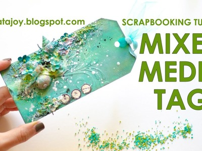 Mixed media tag. Scrapbooking Tutorial. Scraps Of Darkness July 'An Ocean Tale' Kit