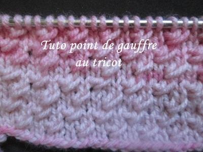 TUTO POINT DE GAUFRE AU TRICOT waffle knit stitch