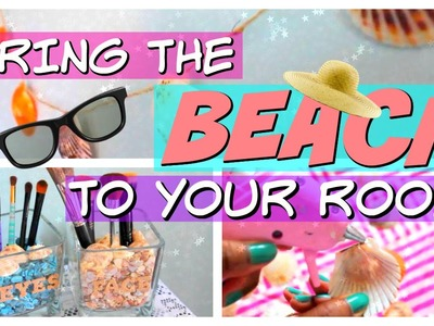DIY Summer ROOM DECOR 2016! BEACH Themed