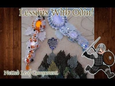Lessons With Odin: Beaded Netted Leaf Jewelry Tutorial