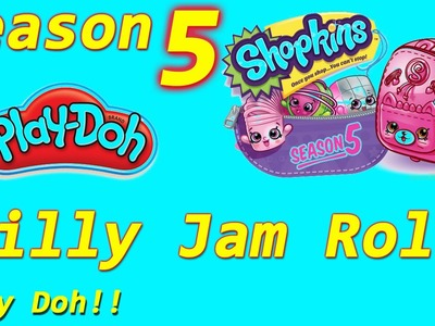 Shopkins Season 5 DIY Play Doh Jilly Jam Roll! Shopkin videos,cookie swirl c inspired