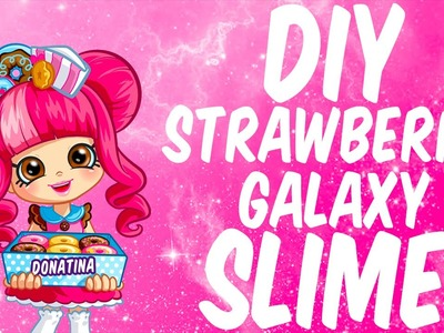 Shopkins Shoppies Donatina SLIME DIY Learn How To Make Strawberry Scent Putty