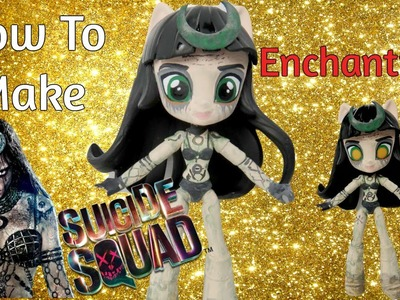 How To Make Enchantress Suicide Squad Custom Doll Tutorial | Start With Toys