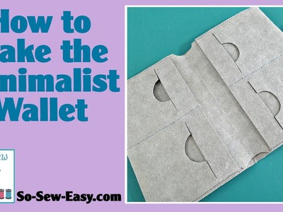 How to sew the Kraft Tex Minimalist wallet