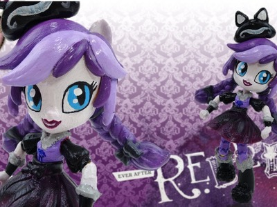 New Custom Ever After High Kitty Cheshire Doll With MLP Equestria Girl Mini Tutorial