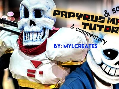 Papyrus (& sans) Mask Tutorial (& commentary) by MylCreates