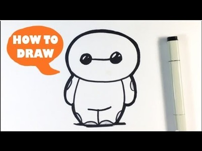 How to Draw Cute Baymax from Big Hero 6 - Easy Things to Draw