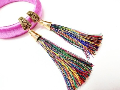 How to make Silk thread Tazzle Earring
