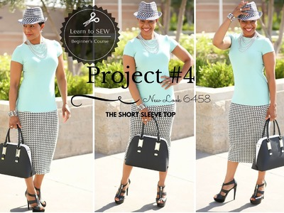 Beginner's Sewing Course - Project #4  - Short Sleeve Top - Part 2
